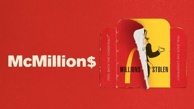 All you need to know on McMillions and the McDonald's Monopoly scandal. Picture: HBO/Sky TV